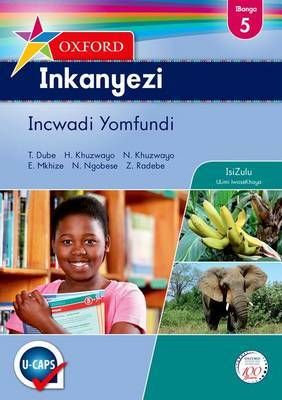 Oxford Inkanyezi CAPS: Oxford inkanyezi CAPS: Gr 5: Learner's book Gr 5: Learner's Book