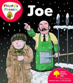 Oxford Reading Tree: Level 4: Floppy's Phonics: Joe