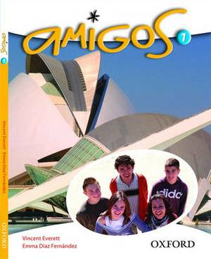 Amigos: Part 1: Students' Book