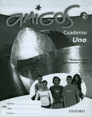 Amigos: 2: Workbook Lower (Uno)