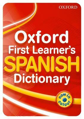OXFORD FIRST LEARNER'S SPANISH