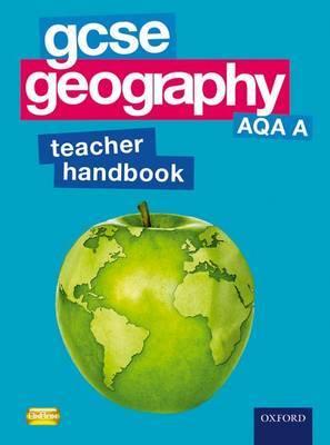 GCSE Geography AQA A Teacher Handbook