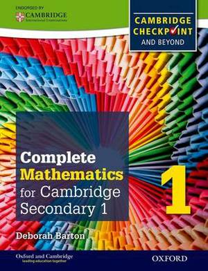 Complete Mathematics for Cambridge Lower Secondary 1: Cambridge Checkpoint and beyond