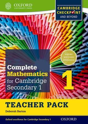 Complete Mathematics for Cambridge Secondary 1 Teacher Pack 1: For Cambridge Checkpoint and Beyond