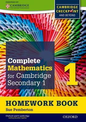 Complete Mathematics for Cambridge Secondary 1 Homework Book 1 (Pack of 15): For Cambridge Checkpoint and Beyond