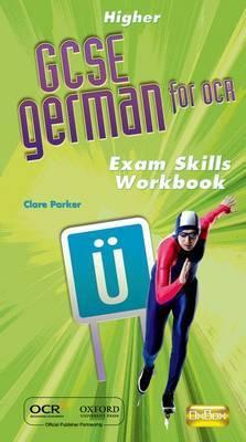 OCR GCSE German Higher Exam Skills Workbook Pack