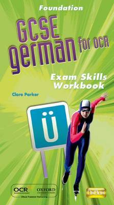 OCR GCSE German Foundation Exam Skills Workbook Pack