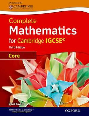 Complete Mathematics for Cambridge IGCSE Student Book (Core)