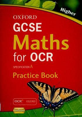 Oxford GCSE Maths for OCR: Higher Practice Book