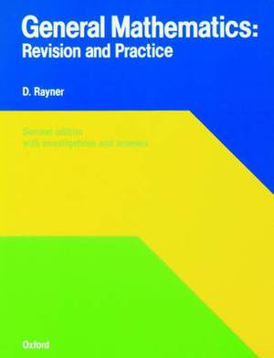 General Mathematics: Revision and Practice
