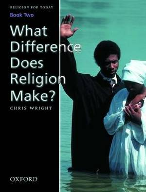 Religion for Today: Book 2 : What Difference Does Religion Make?