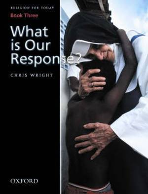Religion for Today: Book 3: What is Our Response