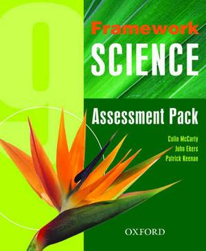 Framework Science: Year 9: Assessment Pack
