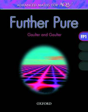 Advanced Maths for AQA: Further Pure FP1: Further Pure FP1