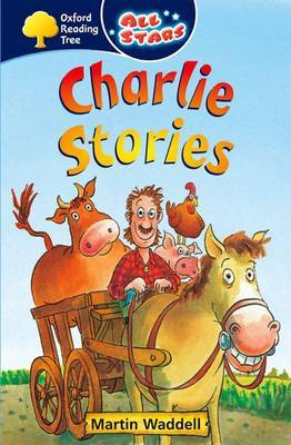 Oxford Reading Tree: All Stars: Pack 1A: Charlie Stories