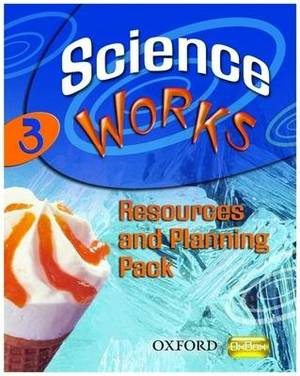 Science Works: 3: Resources and Planning Pack