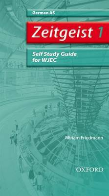 Zeitgeist: 1: AS WJEC Self-study Guide with CD