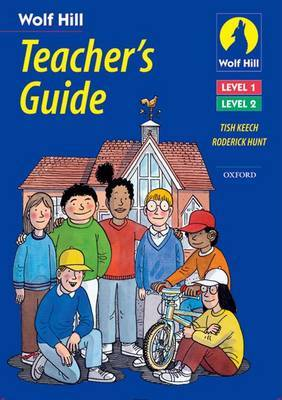 Wolf Hill: Levels 1 and 2: Teacher's Guide