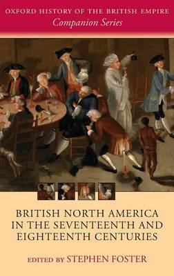 British North America in the Seventeenth and Eighteenth Centuries