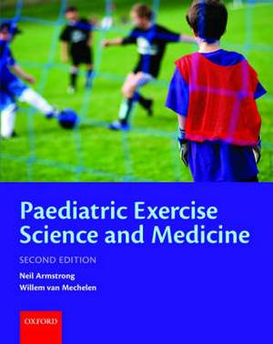 Paediatric Exercise Science and Medicine