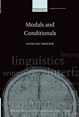 Modals and Conditionals: New and Revised Perspectives