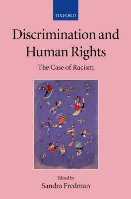 Discrimination and Human Rights: The Case of Racism