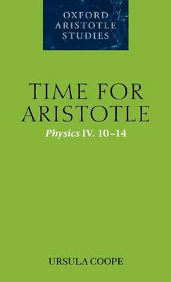Time for Aristotle: Physics IV. 10-14
