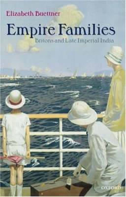 Empire Families: Britons and Late Imperial India