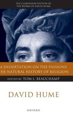 David Hume: A Dissertation on the Passions - The Natural History of Religion