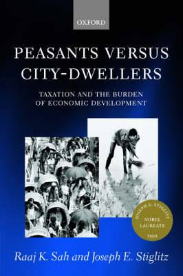 Peasants Versus City-dwellers: Taxation and the Burden of Economic Development