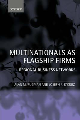 Multinationals as Flagship Firms: Regional Business Networks