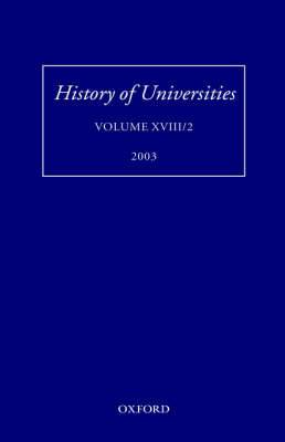 History of Universities,: 2003: Volume XVIII/2
