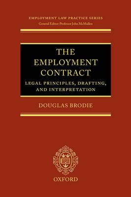The Employment Contract: Legal Principles, Drafting, and Interpretation