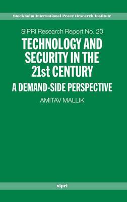 Technology and Security in the 21st Century: A Demand-side Perspective
