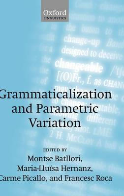 Grammaticalization and Parametric Variation