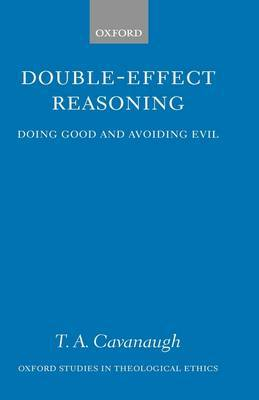 Double-Effect Reasoning: Doing Good and Avoiding Evil