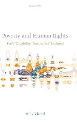 Poverty and Human Rights: Sen's 'Capability Perspective' Explored