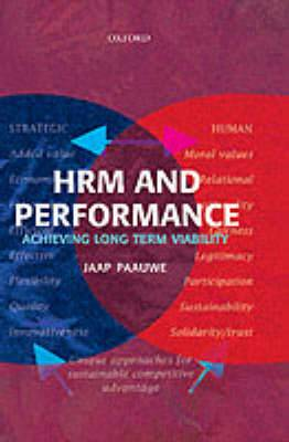 HRM and Performance: Achieving Long Term Viability