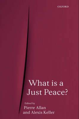 What is a Just Peace?