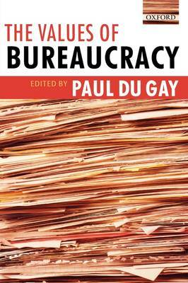 The Values of Bureaucracy