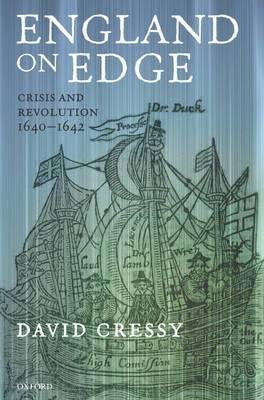 England on Edge: Crisis and Revolution 1640-1642