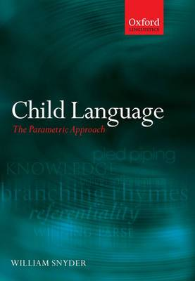 Child Language: The Parametric Approach
