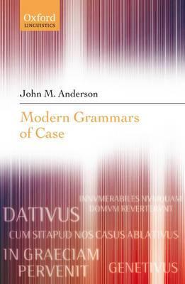 Modern Grammars of Case
