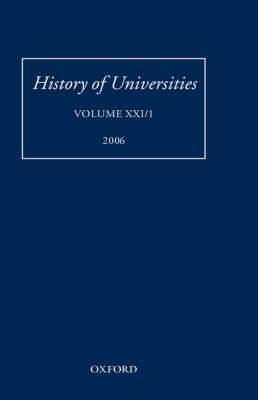 History of Universities: Volume XXI/1
