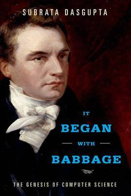 It Began with Babbage: The Genesis of Computer Science