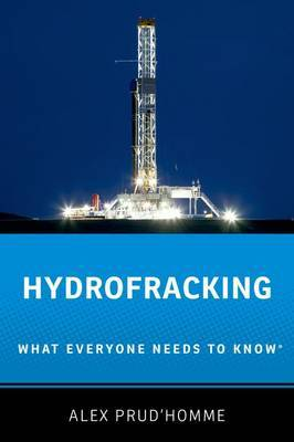 Hydrofracking: What Everyone Needs to Know (R)