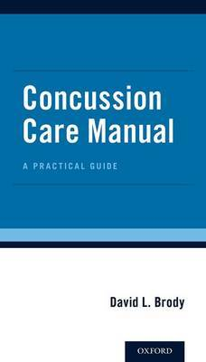 Concussion Care Manual: A Practical Guide