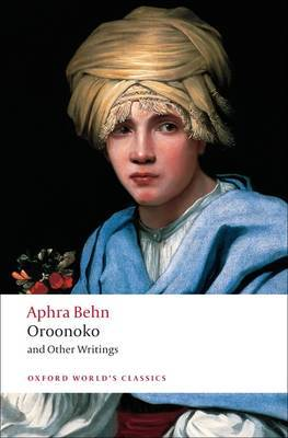 Oroonoko and Other Writings