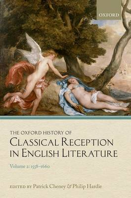The Oxford History of Classical Reception in English Literature: Volume 2: 1558-1660