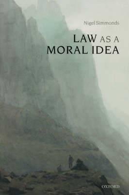 Law as a Moral Idea